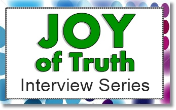 Joy of trth interview series