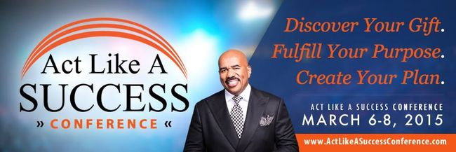 Join me at Steve Harvey Act Like a Success Conference