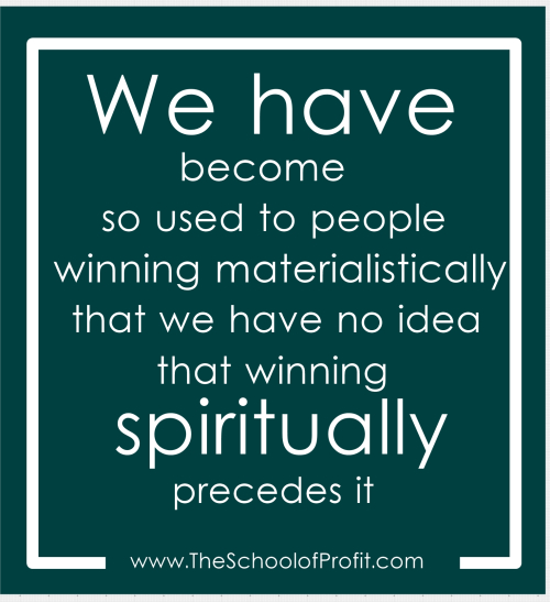 Winning spiritually